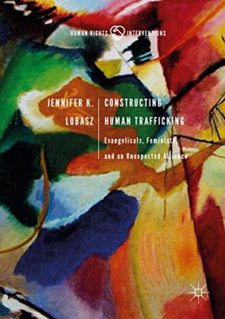Constructing Human Trafficking